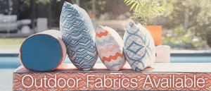 Outdoor Fabric Available